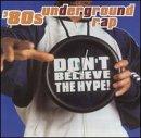 80's Underground Rap: Don't Believe the Hype