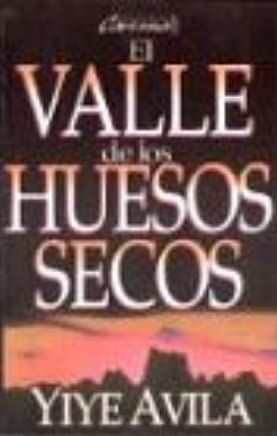 Valle de Los Huesos Secos, El: The Valley of Dry Bones (Spanish Edition