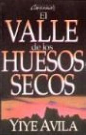 Valle de Los Huesos Secos, El: The Valley of Dry Bones (Spanish Edition