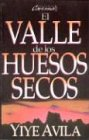 SPA-VALLE DE LOS HUESOS SECOS: The Valley of Dry Bones