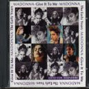 Songtexte von Madonna - Give It to Me: The Early Years