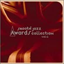 Smooth Jazz Awards Collection, Vol. 2