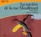 La Sorcière de la rue Mouffetard (CD audio) - Gallimard - 18/03/2004