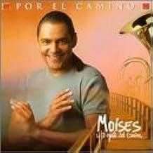 Por El Camino by Moises Y La Gente Del Camino (1998-02-10?