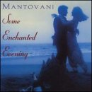 Mantovani Orchestra: Some Enchanted Evening