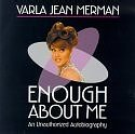 Enough About Me an Unauthorized Autobiography