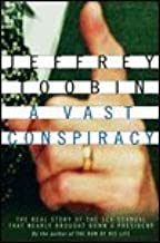A Vast Conspiracy 1st (first) edition Text Only