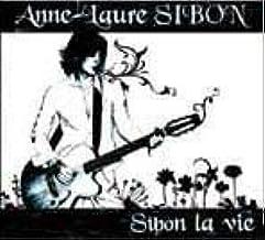Sibon la vie: Anne-Laure SIBON, Anne-Laure SIBON: Amazon.fr: Musique