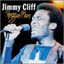 Songtexte von Jimmy Cliff - Reggae Man