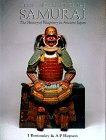 Arms and Armor of the Samurai: The History of Weaponry in Ancient Japan by Ian Bottomley (Author)
