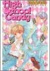 High School Candy (ラキアノベルズ)