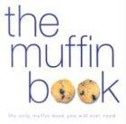 The Muffin Book