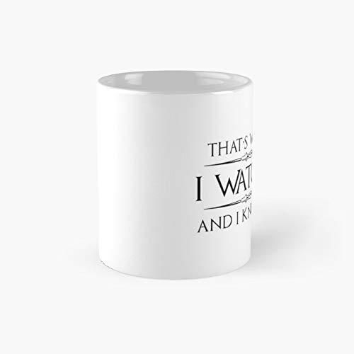 Taza clásica con texto en inglés «I Watch Know Things», ideal como regalo para papas Binge Watcher of Television Shows