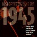 1945-Best of the Big Band Era