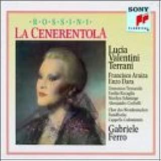 Rossini - La Cenerentola / Valentini-Terrani · Araiza · Dara · Trimarchi · Ravaglia · Schmiege · Corbelli · Ferro