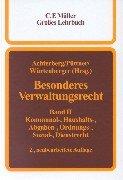Besonderes Verwaltungsrecht. Ein Lehr- und Handbuch / Besonderes Verwaltungsrecht: Ein Lehr- und Handbuch. Band. II  Kommunal-, Haushalts-, Abgaben-, Ordnungs-, Sozial-, Dienstrecht: BD II