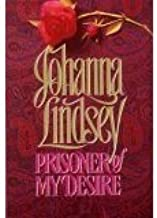 Johanna Lindsey, 11 Hardcover Books - (Prisoner of my desire, When Love Awaits, Love Only Once, Tender is the Storm, A Hea...