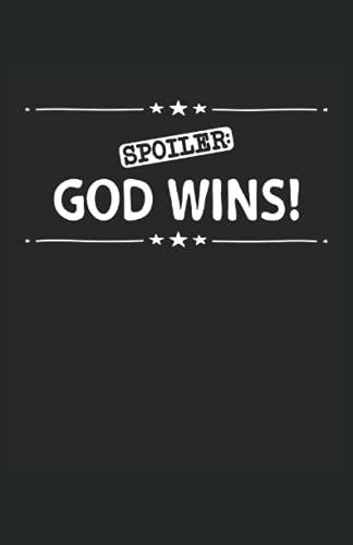 Spoiler: God Wins: Cuaderno de líneas forrado, DIN A5 (13,97x21,59 cm), 120 páginas, papel color crema, cubierta mate