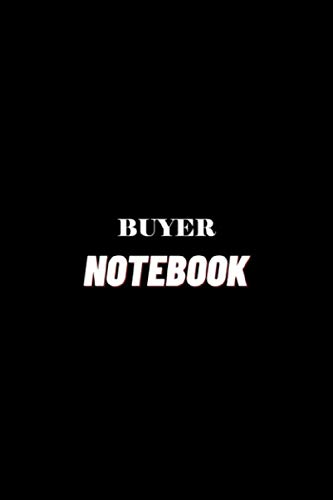 BUYER Notebook: Journals, Lined Notebook For Men and Women, ... For Men Women, Funny Gifts Notebook