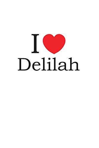 I Love Delilah: Lined Journal for Jotting Love Notes