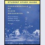 Fundamentals of Fluid Mechanics, Student Study Guilde