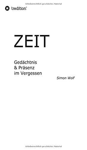 Zeit - Gedächtnis & Präsenz im Vergessen: Thermische Regulierung & Verstärkung im Vakuum