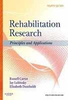 Rehabilitation Research: Principles And Applications, 4E...