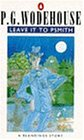 Leave it to Psmith (A Blandings Story)