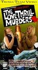 Love Thrill Murders [VHS]