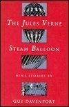 The Jules Verne Steam Balloon: Nine Stories (JOHNS HOPKINS, POETRY AND FICTION)
