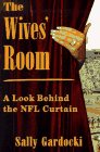 The Wives' Room: A Look Behind the NFL Curtain