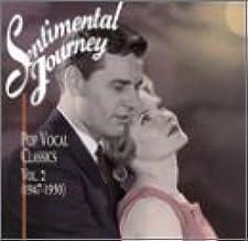Sentimental Journey: Pop Vocal Classics, Vol. 2 (1947-1950)