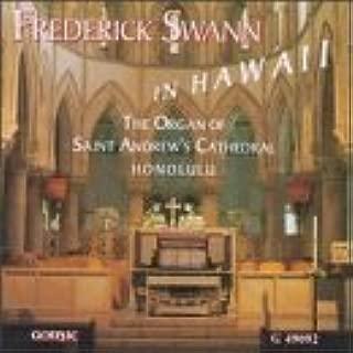 Frederick Swann, In Hawaii