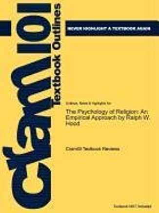 Outlines & Highlights for the Psychology of Religion: an Empirical Approach by Ralph W. Hood