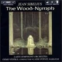 Sibelius: The Wood-Nymph Op. 15 (two versions) / A Lonely Ski-Trail / Swanwhite, original theatre version, Op. 54