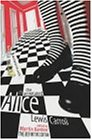 The Annotated Alice: The Definitive Edition: Alice's Adventures in Wonderland and Through the Looking Glassの詳細を見る