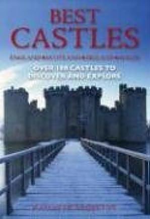 Best Castles - England, Ireland, Scotland, Wales: The