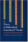 Download A Theory of Multicultural Counseling and Therapy 0534340377