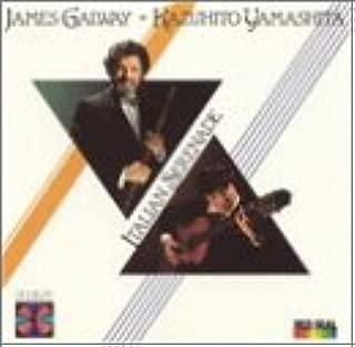 James Galway & Kazuhito Yamashita - Italian Serenade - works for Flute and Guitar by Giuliani, Cimarosa, Paganini, Rossini & Bazzini