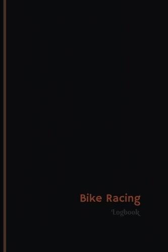 Bike Racing: Bike Racing Log (Logbook, Journal - 120 pages, 6 x 9 inches) (Centurion Logbooks/Record Books)