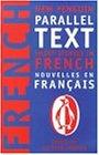 Nouvelles en français: Nouveau texte parallèle de Penguin (Penguin Parallel Text)