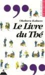 Le livre du Thé - Dervy - 01/04/1995