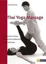Thai Yoga Massage: Kam T. Chow: 9783038002147: Amazon.com: Books