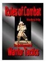 Rules of Combat: The Development of Warrior Tactics