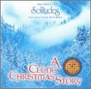 Celtic Christmas Story by Dan Gibson (2001-12-12)