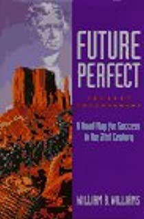 Future Perfect Present Empowerment: A Road Map for Survival into the 21st Century