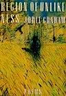 Region Of Unlikeness (American Poetry Series)