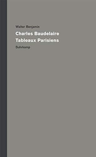 Werke und Nachlaß. Kritische Gesamtausgabe: Band 7: Charles Baudelaire, Tableaux Parisiens