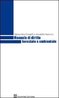 Manuale di diritto forestale e ambientale