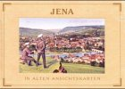 Jena in alten Ansichtskarten